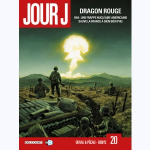 Jour J : Tome 20, Dragon rouge