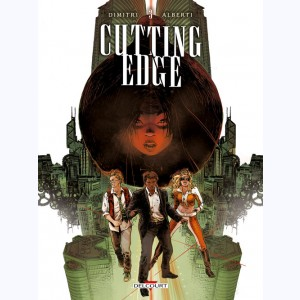 Cutting Edge : Tome 3