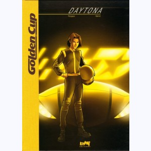Golden Cup : Tome 1, Daytona