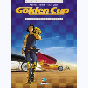 Golden Cup : Tome 2, 500 mille chevaux