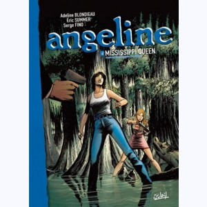 Angeline : Tome 2, Mississippi queen