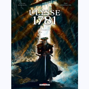 Ulysse 1781 : Tome 1, Le Cyclope (1/2)