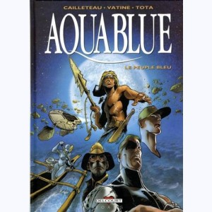 Aquablue : Tome (1 à 5), Le peuple bleu :