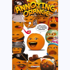 Annoying Orange : Tome 1, Agent secret orange
