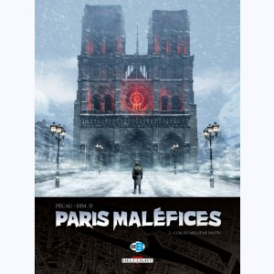 Paris Maléfices : Tome 2, L'Or du millième matin