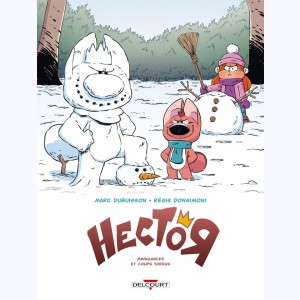 Hector : Tome 1, Manigances et Coups tordus