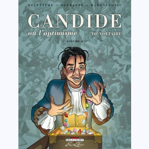 Candide ou l'optimisme : Tome 2