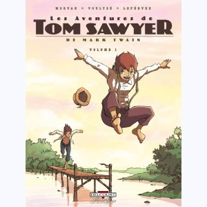 Les Aventures de Tom Sawyer : Tome 1