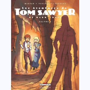 Les Aventures de Tom Sawyer : Tome 3
