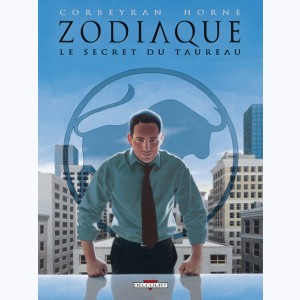 Zodiaque : Tome 2, Le Secret du Taureau