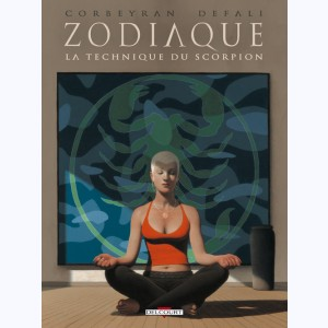 Zodiaque : Tome 8, La Technique du Scorpion
