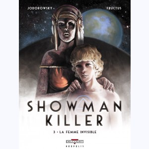 Showman Killer : Tome 3, La Femme invisible