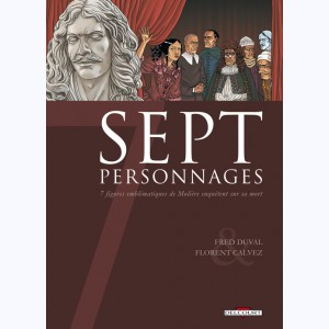 Sept : Tome 9, Sept personnages