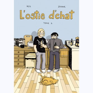 L'Ostie d'chat : Tome 1