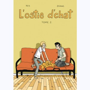 L'Ostie d'chat : Tome 2