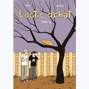 L'Ostie d'chat : Tome 3