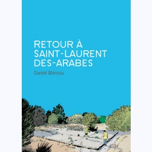 Retour à Saint-Laurent des-arabes