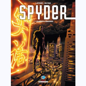 Spyder : Tome 1, Ombres Chinoises