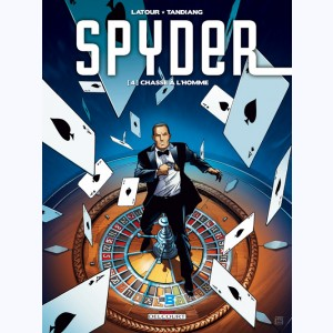 Spyder : Tome 4, Chasse à l'homme