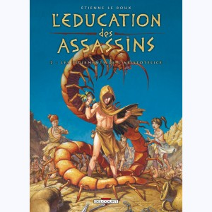 L'Éducation des assassins : Tome 2, Les tourments de l'Aristotélice