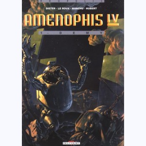 Aménophis IV : Tome 1, Demy