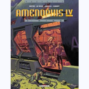 Aménophis IV : Tome 2, Mink