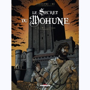 Le Secret du Mohune : Tome 3, La Malédiction
