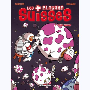 Les Blagues suisses : Tome 3, Star Vaches