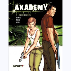 Akademy : Tome 4, L'heure des comptes