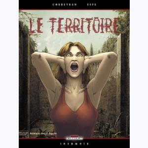 Le Territoire : Tome 3, Disparition