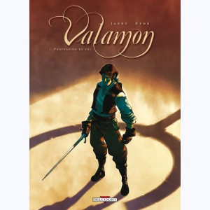 Valamon : Tome 1, Profession de foi