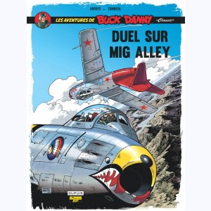 "Buck Danny ""Classic"" : Tome 2, Duel sur Mig Alley"