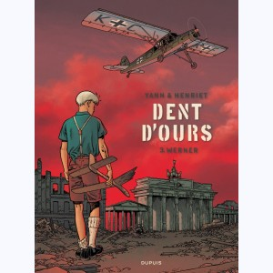 Dent d'ours : Tome 3, Werner