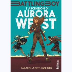 Aurora West : Tome 1, L'Ascension d'Aurora West