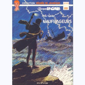 20 : Jacques Le Gall : Tome 3, Les naufrageurs
