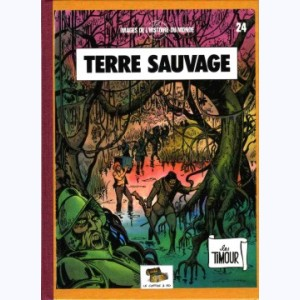 Les Timour : Tome 24, Terre sauvage