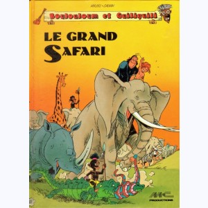 Boulouloum et Guiliguili : Tome 1, Le grand safari