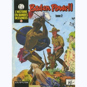 10 : Baden-Powell : Tome 2