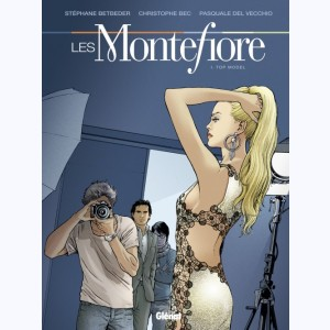 Les Montefiore : Tome 1, Top model