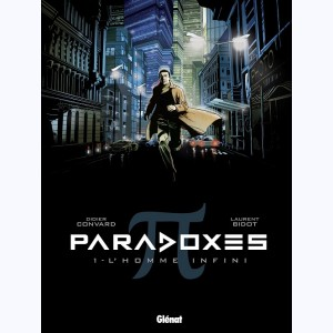 Paradoxes : Tome 1, L'Homme infini