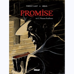 Promise : Tome 2, L'Homme souffrance