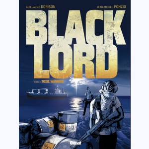 Black Lord : Tome 2, Toxic Warrior
