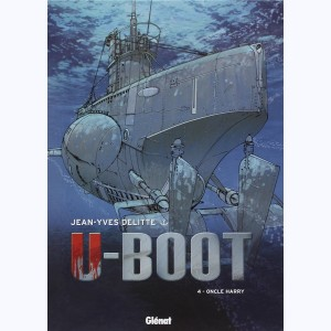 U-Boot : Tome 4, Oncle Harry