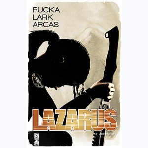 Lazarus : Tome 2, Ascension