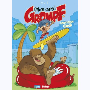 Mon Ami Grompf : Tome 9, Monster cool