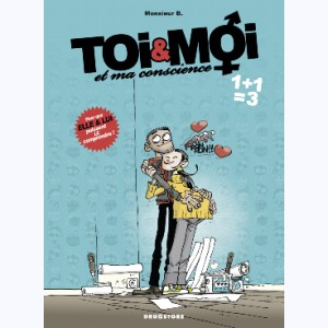 Toi & Moi et ma conscience : Tome 3, 1+1=3
