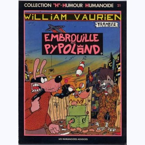 21 : William Vaurien : Tome 1, Embrouille au Pypoland