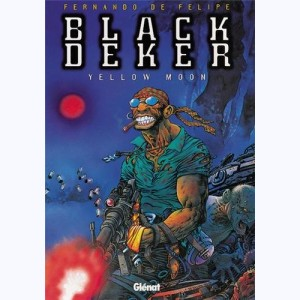 Black Deker : Tome 2, Yellow Moon