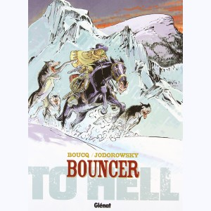 Bouncer : Tome 8, To Hell...