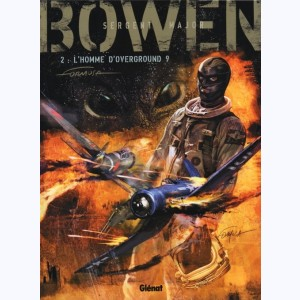 Bowen : Tome 2, L'homme d'overground 9